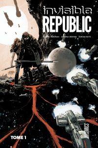 Invisible Republic T1