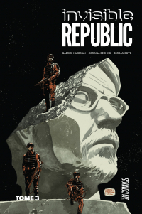 Invisible Republic T3